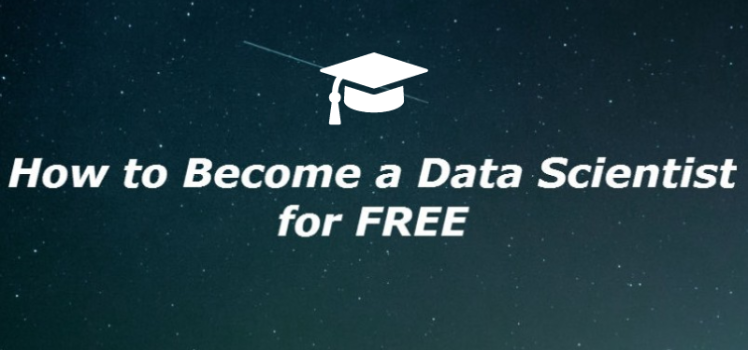 How To Become A Data Scientist For Free – BI Corner